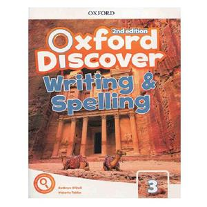 Oxford Discover 3 2nd   Writing and Spelling