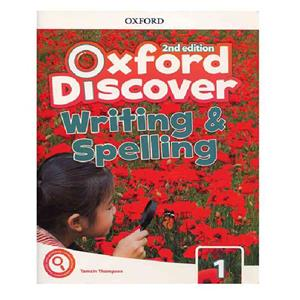 Oxford Discover 1 2nd   Writing and Spelling