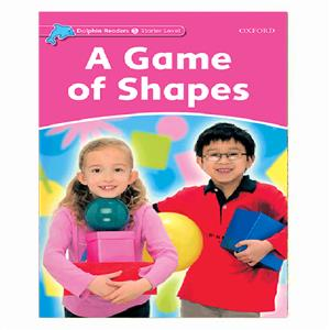 Dolphin Readers Starter A Game Of Shapes