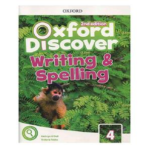 Oxford Discover 4 2nd   Writing and Spelling