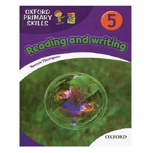 Oxford Primary Skills 5 reading and writing