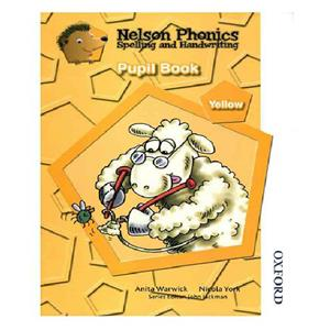 Nelson Phonics Yellow   Spelling And Handwriting   Pupil Book